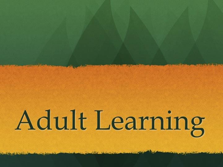 成人学习理论 Adult Learning Theory
